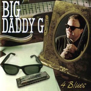 Big Daddy G - 4 Blues