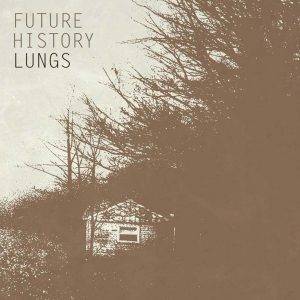Future History - Lungs