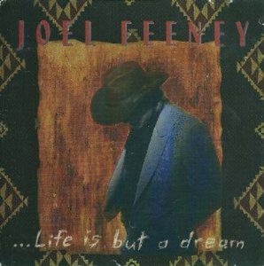 Joel Feeney - Life Is but a Dream
