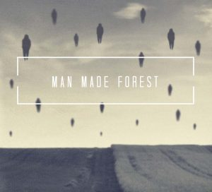 Man Made Forest 2
