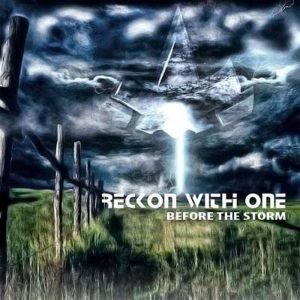 Reccon With One - Before The Storm