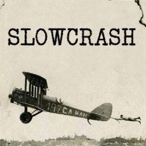 Slowcrash - Ep